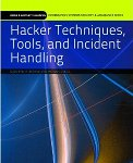 Coruja de TI Indica o Livro: Hacker Techniques, Tools, and Incident Handling