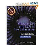 VMware ESX and ESXi in the Enterprise: Planning Deployment of Virtualization Servers, 2nd Edition no Wowebook