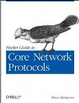 Packet Guide to Core Network Protocols no Wowebook
