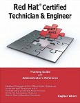 Read more about the article Red Hat Certified Technician & Engineer Training Guide And Administrator's Reference