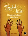 Tangled Web: A Guide to Securing Modern Web Applications