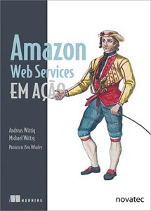 Novatec Editora lança livro Amazon Web Services em ação