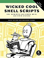 Wicked Cool Shell Scripts: 101 Scripts for Linux, OS X, and UNIX Systems, 2nd Edition