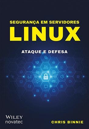 Segurança em servidores Linux – Novatec