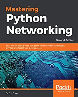 Mastering Python Networking 2nd Edition